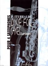 Iturralde Pedro - Dixie For Saxes - Divertimento - 4 Saxophones
