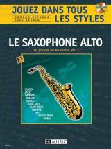 Reynaud A. / Perrin Y. - Jouez Dans Tous Les Styles Vol.1 + Cd - Saxophone