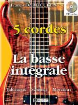 Darizcuren Francis - La Basse Integrale A 5 Cordes + Cd - Guitare Basse