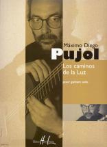 Pujol Maximo-diego - Los Caminos De La Luz - Guitare