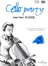 Allerme Jean-marc - Cello Party Vol.3 + Cd - Violoncelle, Piano