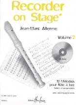 Allerme Jean-marc - Recorder On Stage Vol.2 + Cd - Flute A Bec