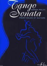 Politi Adrien - Tango Sonata - Violon, Guitare