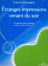 Kleynjans Francis - Etranges Impressions Venant Du Soir Op.73-2 - Guitare