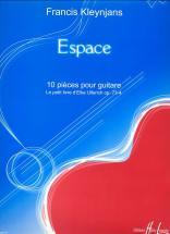 Kleynjans Francis - Espace Op.73-4 - Guitare