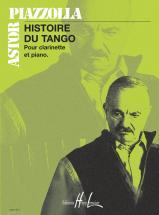 Piazzolla Astor - Histoire Du Tango - Clarinette, Piano