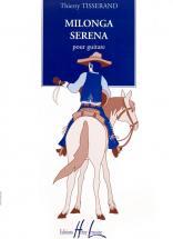 Tisserand Thierry - Milonga Serena - Guitare