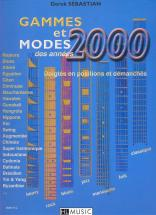 Sebastian Derek - Gammes Et Modes Des Annees 2000 - Guitare