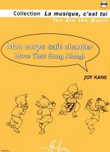 Kane Joy - Mon Corps Sait Chanter - Move That Song Along ! + Cd