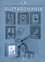 Tisserand Thierry - La Guitaromanie