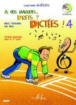 Ghedin Lauriane - A Vos Marques.. Prêts ? Dictées ! Vol.4 + Cd