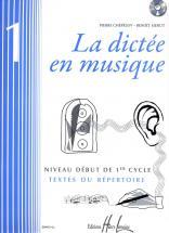 Chepelov P. / Menut B. - La Dictée En Musique Vol.1 + Cd - Début Du 1er Cycle