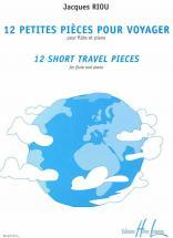 Riou Jacques - Petites Pièces Pour Voyager (12) - Short Travel Pieces - Flute, Piano