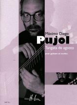 Pujol Maximo-diego - Tangata De Agosto - Guitare, Cordes