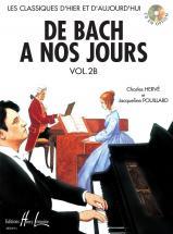 Herve C. / Pouillard J. - De Bach à Nos Jours Vol.2b - Piano