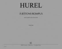 Hurel Philippe - A Batons Rompus - Saxophone, Percussions