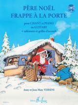 Versini Anny Et Jean-marc - Pere Noel Frappe A La Porte + Cd - Chant, Piano, Guitare Tablatures