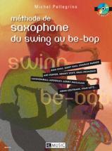Pellegrino M. - Methode De Saxophone Du Swing Au Be-bop + Cd