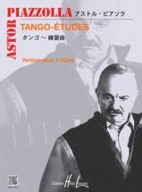 Piazzolla A. - Tango-etudes (6) Ou Etudes Tanguistiques - 2 Flutes