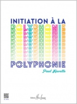 Huvelle Paul - Initiation A La Polyphonie