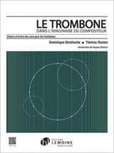 Delahoche D. / Rocton T. - Le Trombone Dans L
