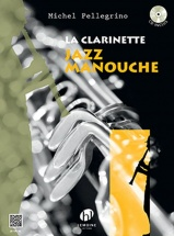 Pellegrino Michel - La Clarinette Jazz Manouche + Cd