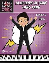 Lang Lang - Methode De Piano Niveau 5
