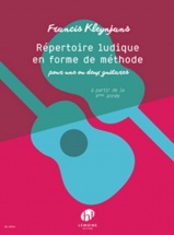 Kleynjans Francis - Repertoire Ludique En Forme De Methode - Guitare