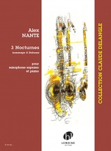 Nante Alex - 3 Nocturnes - Saxophone Soprano and Piano