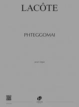 Lacote Thomas - Phteggomai - Orgue