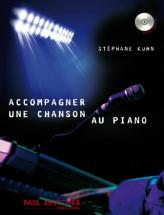 Kuhn Stephane - Accompagner Une Chanson Au Piano - Piano