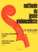 Feuillard Louis R. - Méthode Du Jeune Violoncelliste