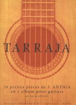 Antiga Jean - Tarraja - 24 Petites Pieces En Un Album - Guitare