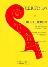 Boccherini L. - Concerto N°9 En Sib Maj. G482 - Violoncelle, Piano