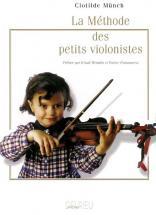 Munch Clotilde - Méthode Des Petits Violonistes