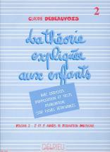 Debeauvois Claudie - Théorie Expliquée Aux Enfants Vol.2