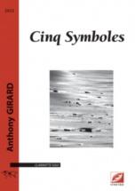 Girard Anthony - Cinq Symboles - Clarinette Seule