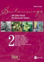 Langer M. - Saitenwege Band 2 - 500 Jahre Musik