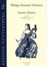 Erlebach Ph. H. - Sonata Quinta B Flat Major - Violon, Vdg (v.) Et Bc