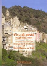 Vinu Di Petra - Polyphonies Corses - 3 Voix