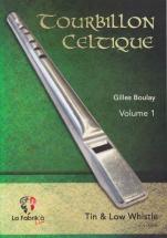 Tourbillon Celtique Vol.1 - Tin Whistle / Low Whistle