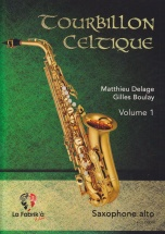 Tourbillon Celtique Vol.1 - Saxophone