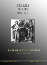 Gautier Eric -  Plessis Blues Swing - Ensemble De Guitares