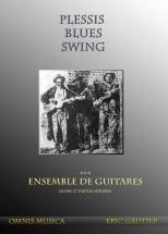 Gautier Eric -  Plessis Blues Swing - Ensemble De Guitares