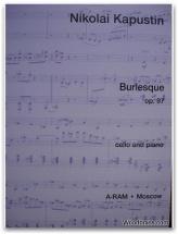 Kapustin - Burlesque Op. 97 - Violoncelle Et Piano