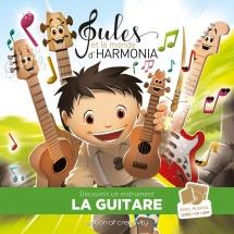 Jules Et Le Monde D'harmonia - La Guitare + Cd + App