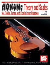 Grizzard Leon - Hokum: Theory And Scales For Fiddle Tunes And Fiddle Improvisation - Fiddle