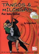 Morel Jorge - Tangos And Milongas For Solo Guitar + Cd - Guitar