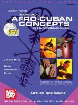 Rodriguez Arturo - Traditional Afro-cuban Concepts In Contemporary Music + Cd - Percussion