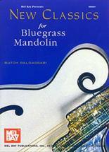 Baldassari Butch - New Classics For Bluegrass - Mandolin